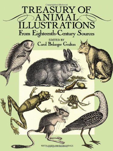 Carol Belanger Grafton Treasury Of Animal Illustrations From Eighteenth Century Sources