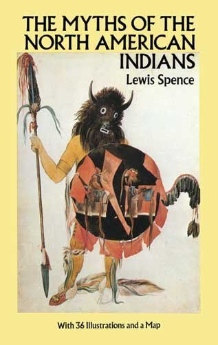 Lewis Spence The Myths Of The North American Indians Revised