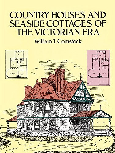 William T. Comstock Country Houses And Seaside Cottages Of The Victori