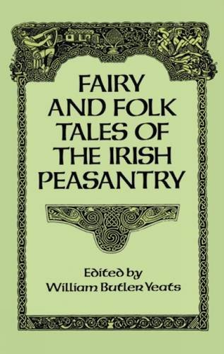 William Butler Yeats Fairy And Folk Tales Of The Irish Peasantry Revised
