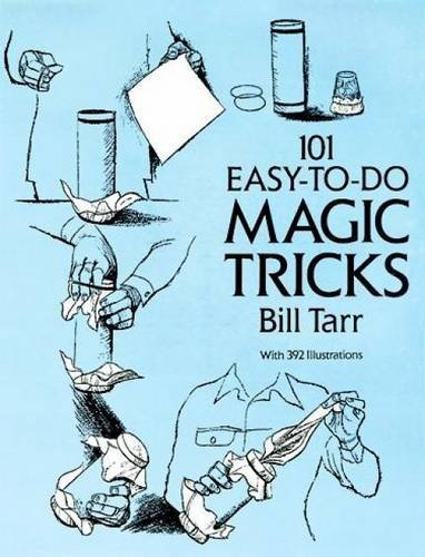 Bill Tarr 101 Easy To Do Magic Tricks Revised