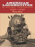 Ron Ziel American Locomotives In Historic Photographs 1858 To 1949