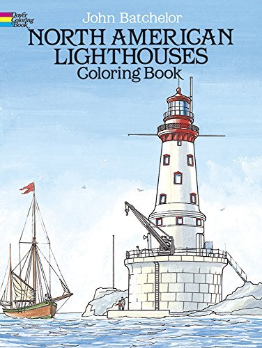 John Batchelor North American Lighthouses Coloring Book