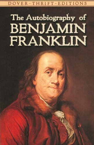 Benjamin Franklin The Autobiography Of Benjamin Franklin