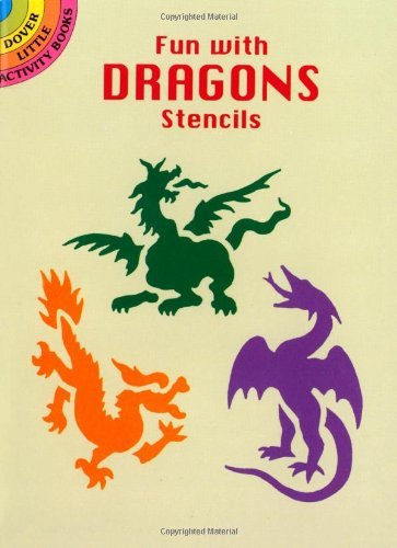 Paul E. Kennedy Fun With Dragons Stencils