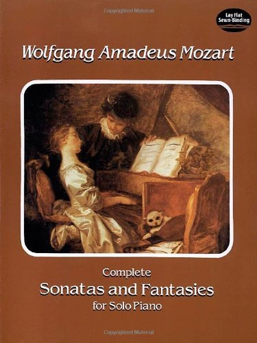Wolfgang Amadeus Mozart Complete Sonatas And Fantasies For Solo Piano