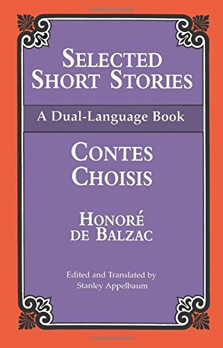 Honore De Balzac Selected Short Stories (dual Language)