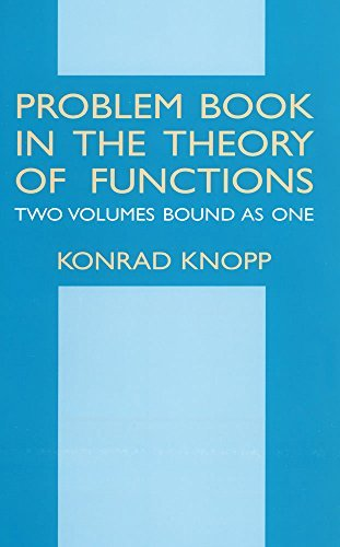 Konrad Knopp Problem Book In The Theory Of Functions