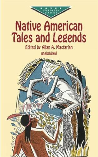 Allan A. Macfarlan Native American Tales And Legends
