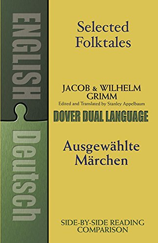 Jacob Grimm Selected Folktales Ausgewahlte Marchen A Dual Language Book Revised