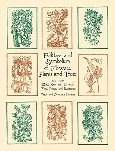 Ernst Lehner Folklore And Symbolism Of Flowers Plants And Tree