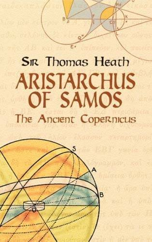 Sir Thomas Heath Aristarchus Of Samos The Ancient Copernicus