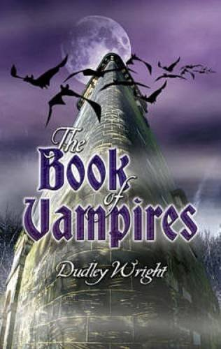 Dudley Wright Book Of Vampires The 0002 Edition;revised And Enl