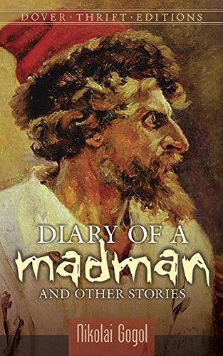Nikolai Gogol Diary Of A Madman And Other Stories