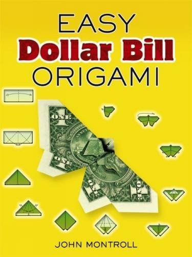 John Montroll Easy Dollar Bill Origami