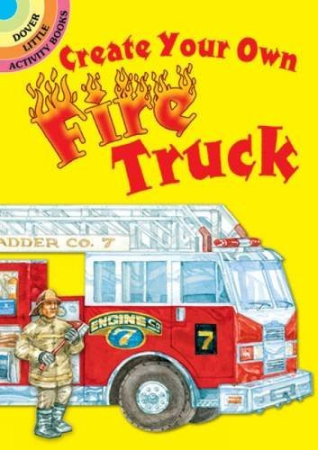 Steven James Petruccio Create Your Own Fire Truck