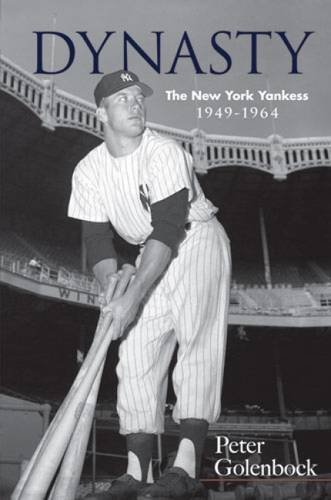 Peter Golenbock Dynasty The New York Yankees 1949 1964 Dover