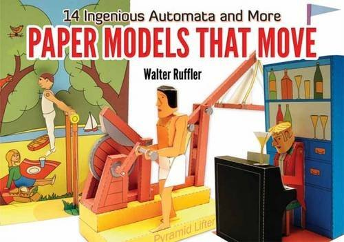 Walter Ruffler Paper Models That Move 14 Ingenious Automata And More