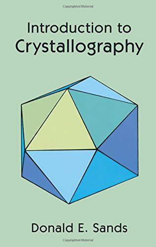 Donald E. Sands Introduction To Crystallography Revised