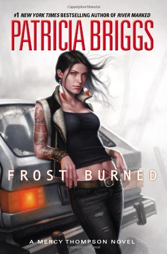 Patricia Briggs Frost Burned New