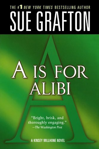 "Sue Grafton A"" Is For Alibi A Kinsey Millhone Mystery"