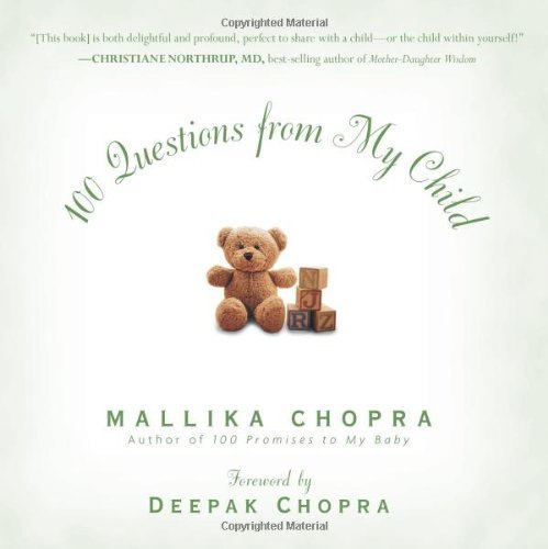 Mallika Chopra 100 Questions From My Child
