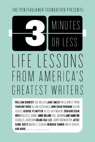 Bloomsbury 3 Minutes Or Less Life Lessons From America's Greatest Writers
