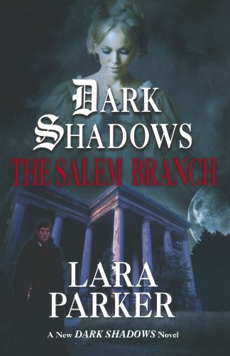 Lara Parker The Salem Branch