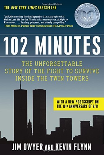 Jim Dwyer 102 Minutes The Unforgettable Story Of The Fight To Survive I