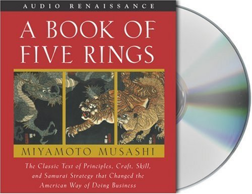 Musashi Miyamoto A Book Of Five Rings The Classic Text Of Principles Craft Skill And Abridged