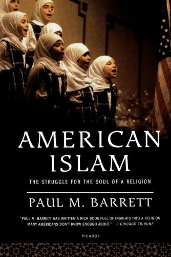 Paul M. Barrett American Islam The Struggle For The Soul Of A Religion