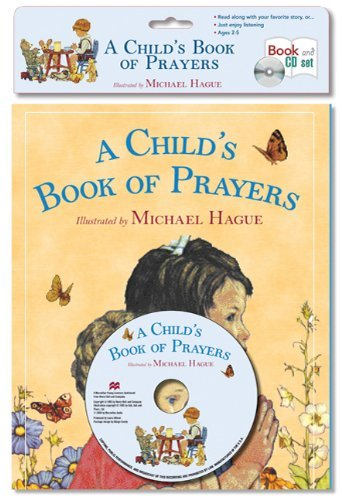 Michael Hague A Child's Book Of Prayers Book & CD Set [with Pa