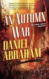 Daniel Abraham An Autumn War