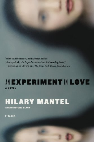 Hilary Mantel An Experiment In Love