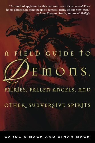 Carol Mack A Field Guide To Demons Fairies Fallen Angels A