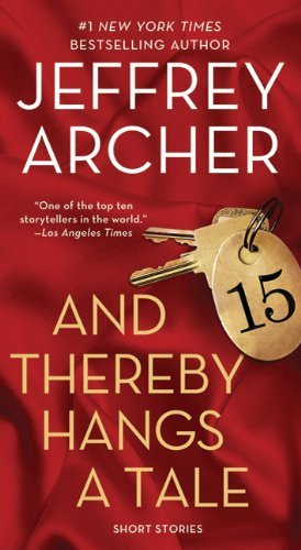 Jeffrey Archer And Thereby Hangs A Tale Short Stories