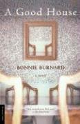 Bonnie Burnard A Good House