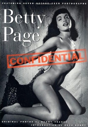 Stan Corwin Productions Betty Page Confidential Featuring Never Before Seen Photographs