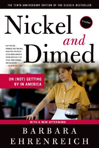 Barbara Ehrenreich Nickel And Dimed On (not) Getting By In America 0010 Edition;anniversary