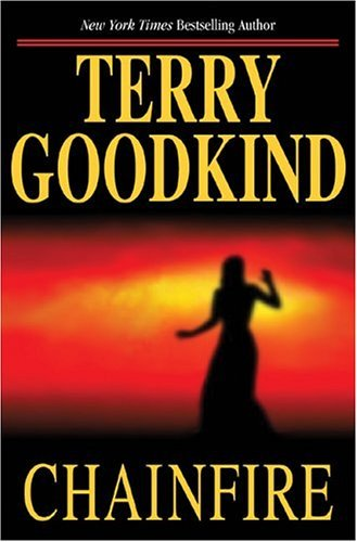 Terry Goodkind Chainfire