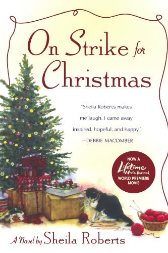 Sheila Roberts On Strike For Christmas