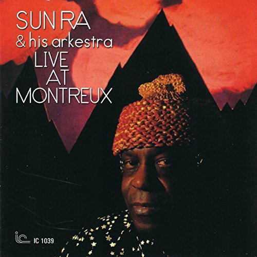 Sun Ra & His Arkestra Live At Montreux