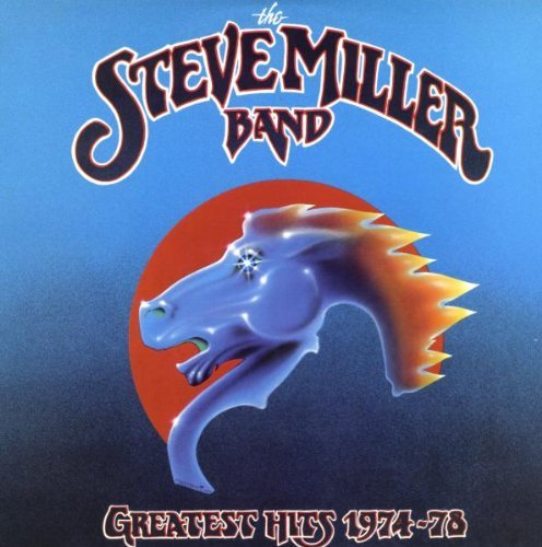 Steve Miller Band Greatest Hits 1974 78