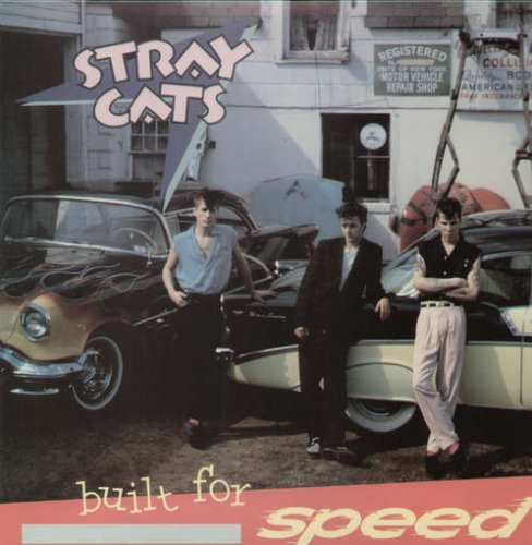 Stray Cats Built For Speed Lmtd Ed.
