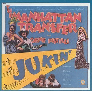 Manhattan Transfer Jukin'