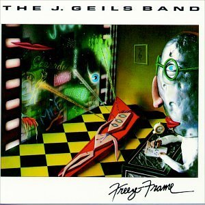 The J. Geils Band Freeze Frame
