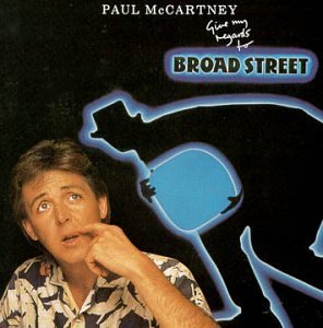 Mccartney Paul Give My Regards To Broad Stree