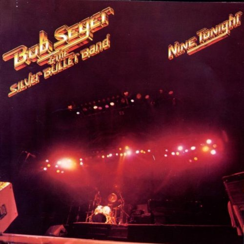 Seger Bob Nine Tonight