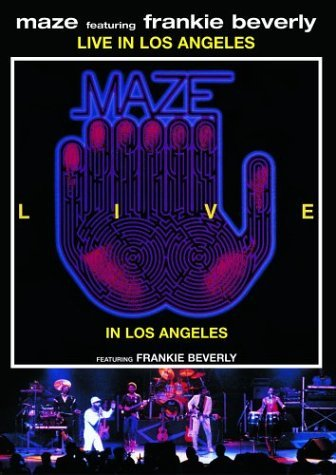 Maze & Frankie Beverly Live In Los Angeles