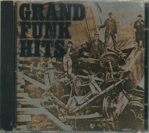 Grand Funk Railroad Grand Funk Hits